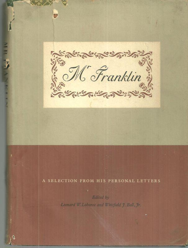 Mr. Franklin a Selection from His Personal Letters 1956 1st edition with DJ