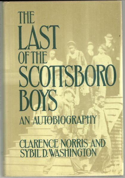 Last of the Scottsboro Boys an Autobiography by Clarence Norris 1979 1st ed DJ