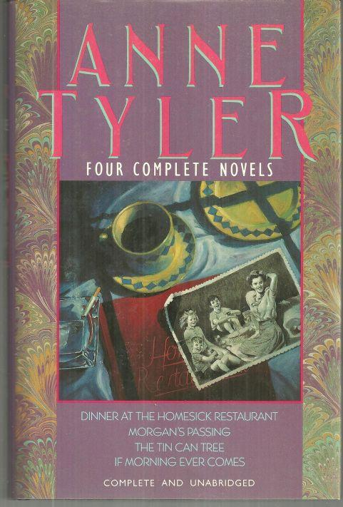 Four Complete Novels by Anne Tyler 1990 with Dust Jacket