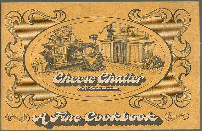 Cheese Chatter A Fine Cookbook by Hal Rothschild 1970 Hickory Farms Recipes