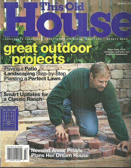 This Old House Magazine March 2001 Annie Proulx's Dream House/Pasadena