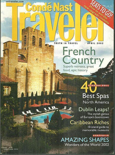 Conde Nast Traveler Magazine April 2002 New Wonders of the World, Dublin, France