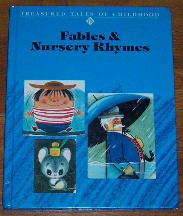 Fables and Nursery Rhymes Edited by Barbara Simons and Ruth Rooney 1974 Illus