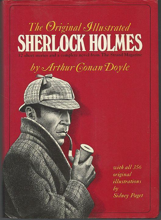 Original Illustrated Sherlock Holmes 37 Short Stories and a Complete Novel w/DJ