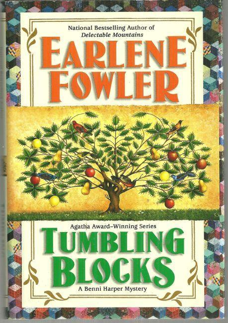 Tumbling Blocks by Earlene Fowler A  Benni Harper Cozy Mystery #13 2007 w/DJ