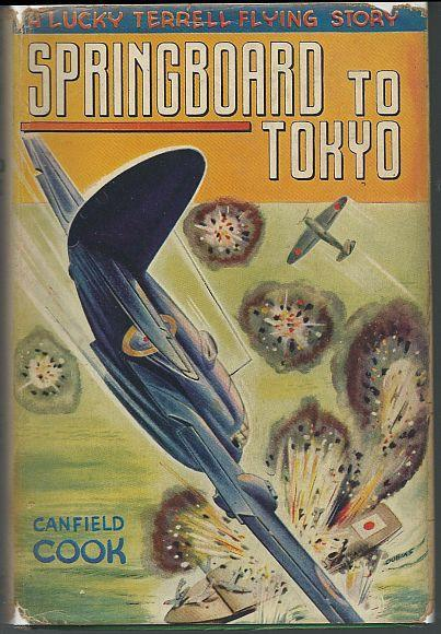 Springboard to Tokyo by Canfield Cook Illustrated by Frank Dobias 1943 w/ DJ