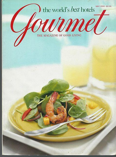 Gourmet Magazine May 2000 Hotels 2000 Traveling Well/Cruises/Lobbies/Breakfast