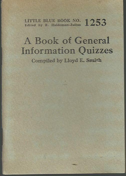 Book of General Information Quizzes by Joseph McCabe Little Blue Book 1253 1927
