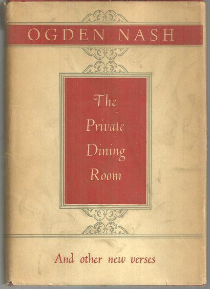 Private Dining Room and Other New Verses by Ogden Nash 1953 1st edition with DJ