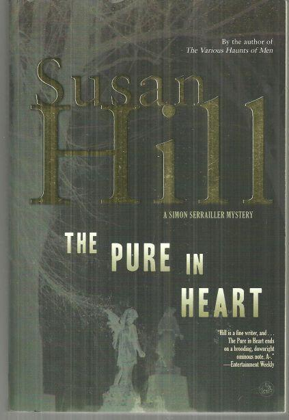 Pure in Heart a Simon Serrailler Mystery by Susan Hill 2005
