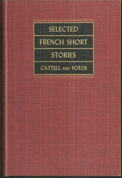 Selected French Short Stories of the Nineteenth and Twentieth Centuries 1947