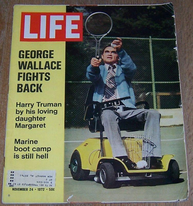 Life Magazine November 24, 1972 George Wallace Cover/Harry Truman/Boot Camp