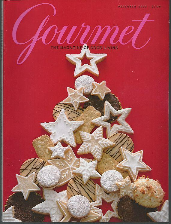 Gourmet Magazine December 2003 Christmas Cookies French Canadian Chris