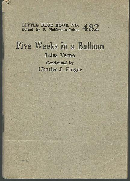 Five Weeks in a Balloon by Jules Verne Little Blue Book #482 Condensed