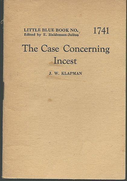 Case Concerning Incest by J. W.  Klapman Little Blue Book #1741