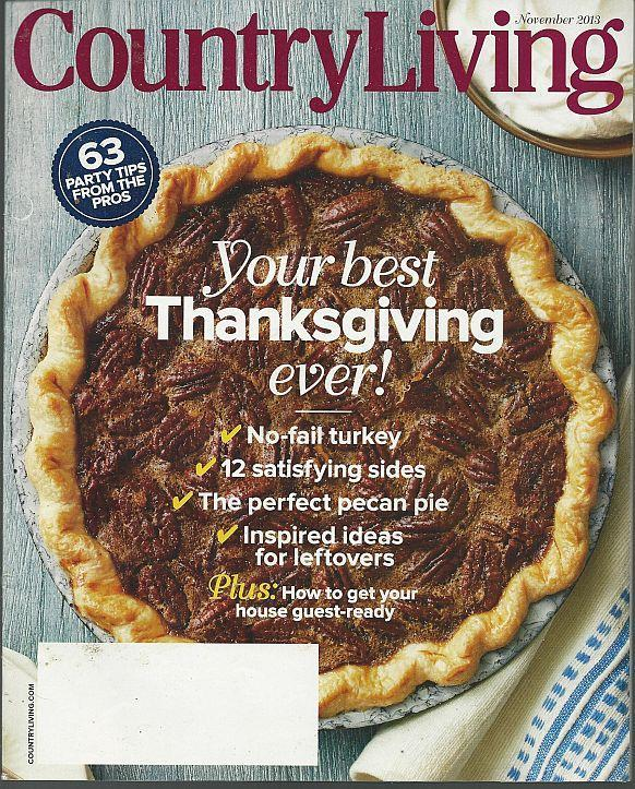 Country Living Magazine November 2013 Your Best Thanksgiving Ever on Cover