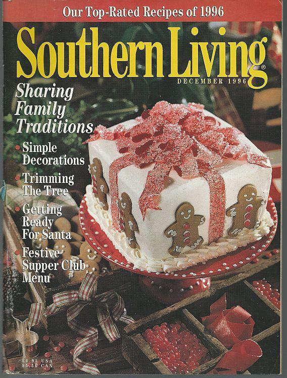 Southern Living Magazine December 1996 Sharing Family Traditions On Cover