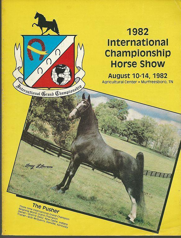 Official Program 1982 International Championship Horse Show, Murfreesboro, TN