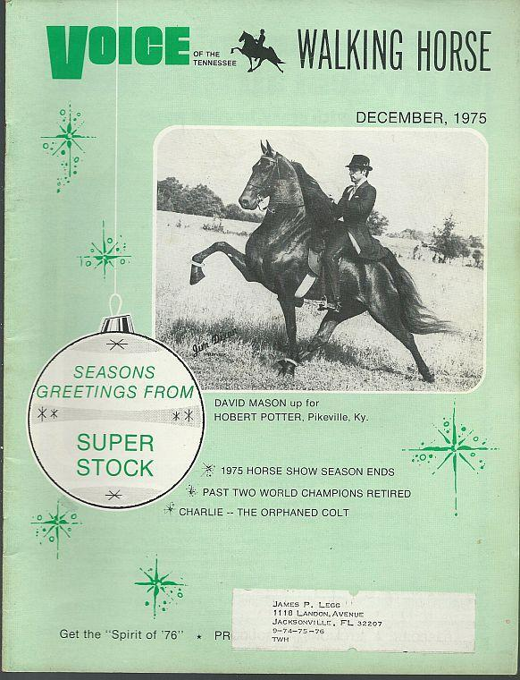 Voice of the Tennessee Walking Horse Magazine December 1975 David Mason Cover