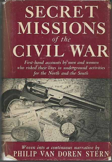 Secret Missions of the Civil War 1959 with Dust Jacket