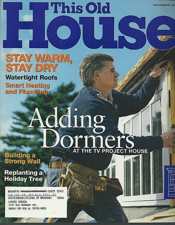 This Old House Magazine December 2001 Adding Dormers/Christmas Tree/Firehouse