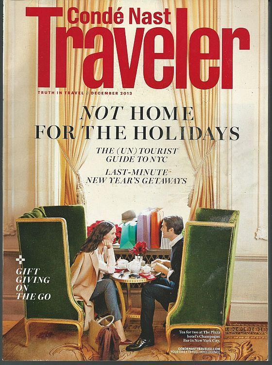 Conde Nast Traveler December 2013 Not Home Holidays/New York/Charleston/Italy