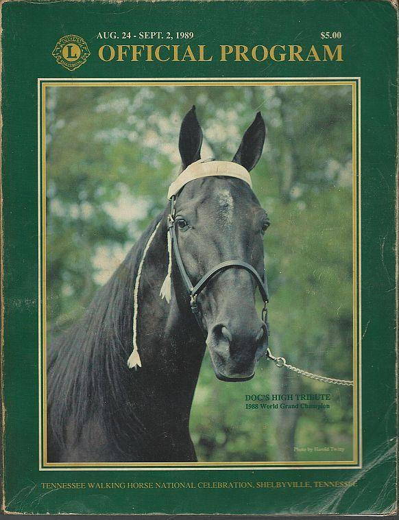 Official Program Fifty First Annual Tennessee Walking Horse Celebration 1989