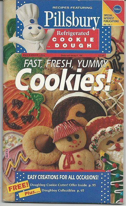 Pillsbury's Refrigerated Cookie Dough Fast, Fresh, Yummy Cookies December 1994