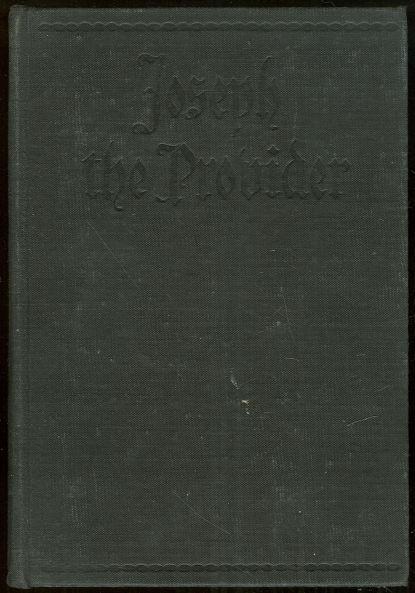 Joseph the Provider by Thomas Mann 1944 1st edition Classic German Literature
