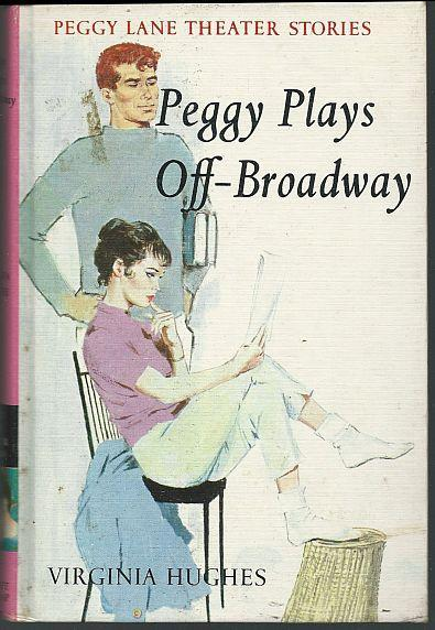 Peggy Plays Off-Broadway by Virginia Hughes Illustrated by Sergio Leone 1962 #2