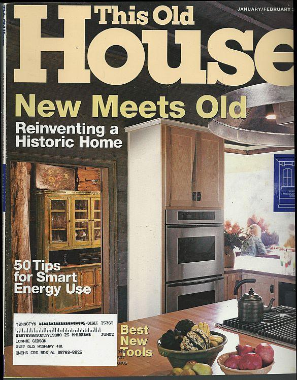 This Old House Magazine January/February 2002 New Meets Old/Texas Log Cabin