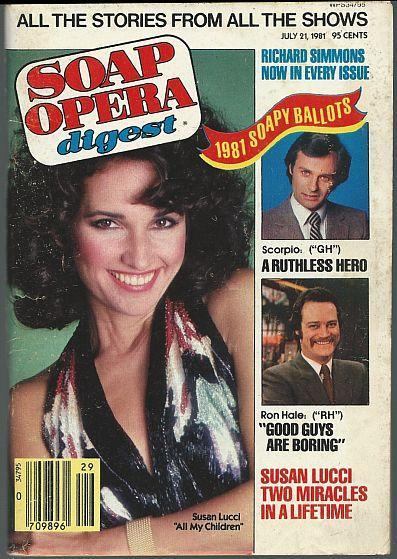 Soap Opera Digest July 21, 1981 Susan Lucci, Ron Hale, Tristan Rogers on Cover