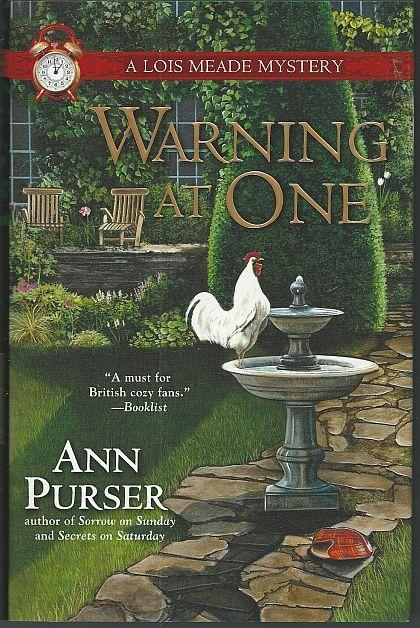 Warning at One by Ann Purser A Lois Meade Cozy Mystery #8 1st edition with DJ