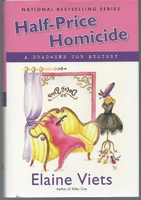 Half-Price Homicide by Elaine Viets Dead-End Job Cozy Mystery #9 1st ed with DJ