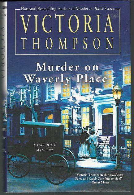 Murder on Waverly Place by Victoria Thompson Gaslight Cozy Mystery #11 1st ed DJ