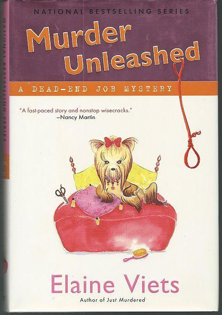 Murder Unleashed by Elaine Viets A Dead-End Job Cozy Mystery #5 1st ed with DJ