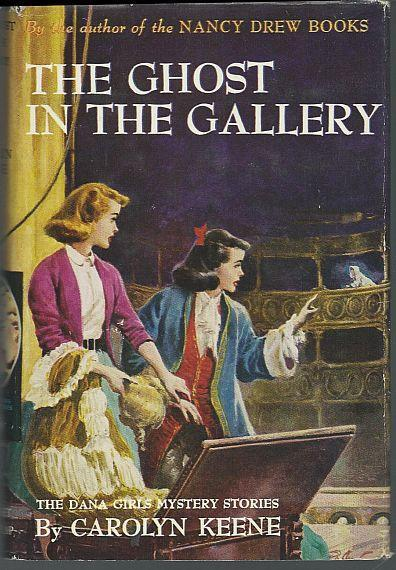 Ghost in the Gallery by Carolyn Keene Dana Girls Series #17 w/ Dust Jacket