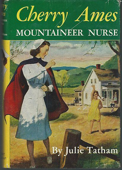Cherry Ames Mountaineer Nurse by Julie Tatham 1951 Girl's Series #12 with DJ