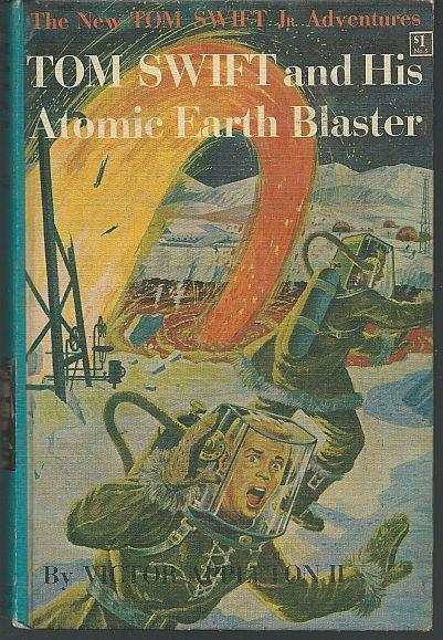 Tom Swift and His His Atomic Earth Blaster by Victor Appleton Jr #5 Pictorial