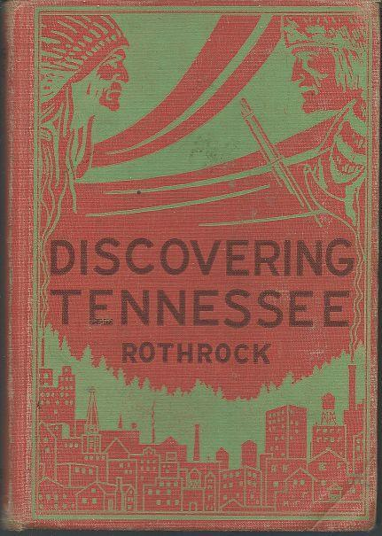 Discovering Tennessee by Mary Rothrock 1951 1st edition School Book Illustrated