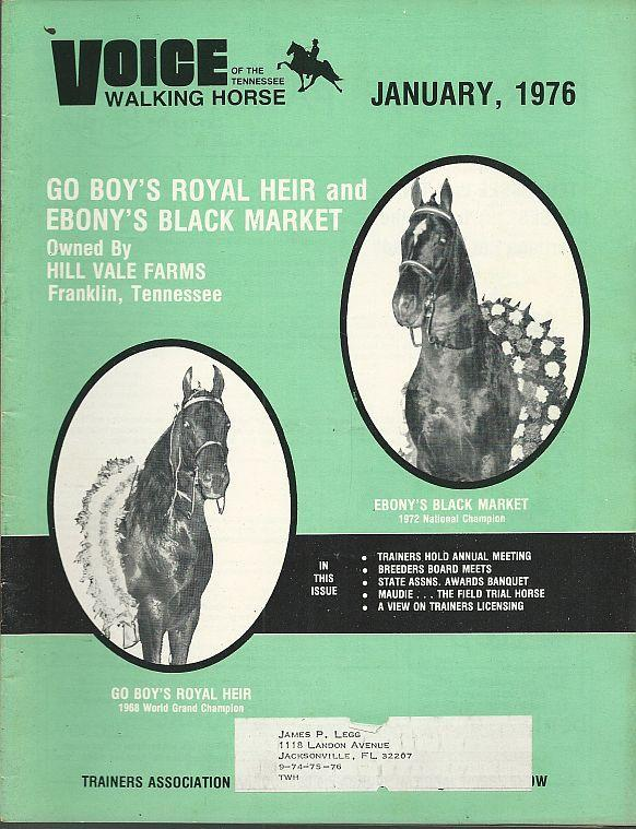 Voice of the Tennessee Walking Horse Magazine January 1976 Go Boy's Royal Heir