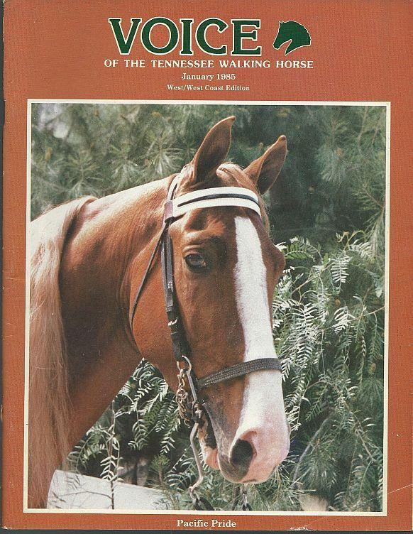Voice of the Tennessee Walking Horse Magazine January 1985 Pacific Pride Cover