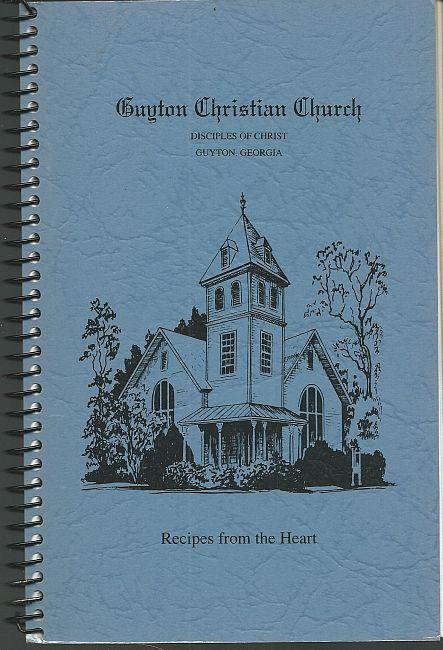 Recipes from the Heart Our Favorite Recipes Guyton Christian Church, Guyton, GA