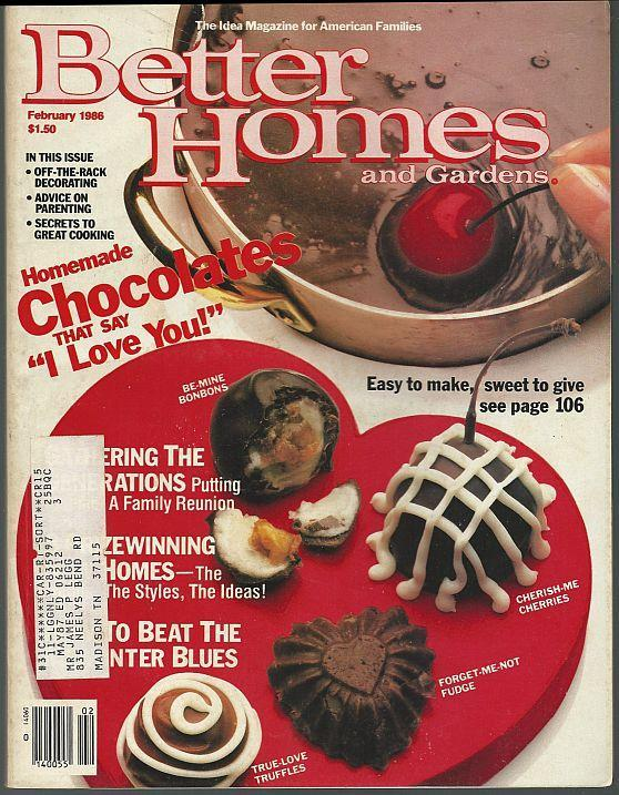 Better Homes and Gardens Magazine February 1986 Roses/Chocolates/Reunions