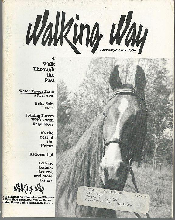 Walking Way Magazine February/March 1990 Midnight Tango/Water Town Farm