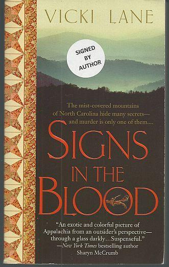 Signs in the Blood Signed by Vicki Lane Elizabeth Goodweather Mystery Series #1