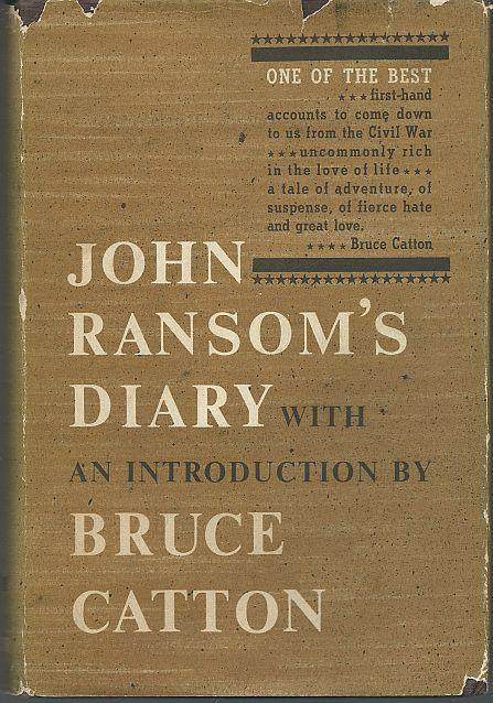 John Ransom's Diary Introduction by Brice Catton 1963 with Dust Jacket Illus