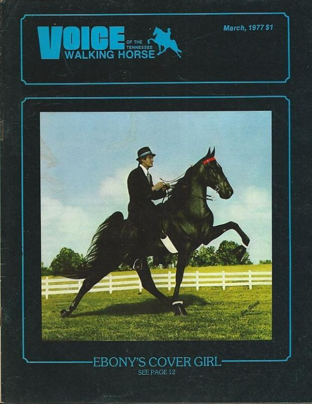 Voice of the Tennessee Walking Horse Magazine March 1977 Ebony's Cover Girl