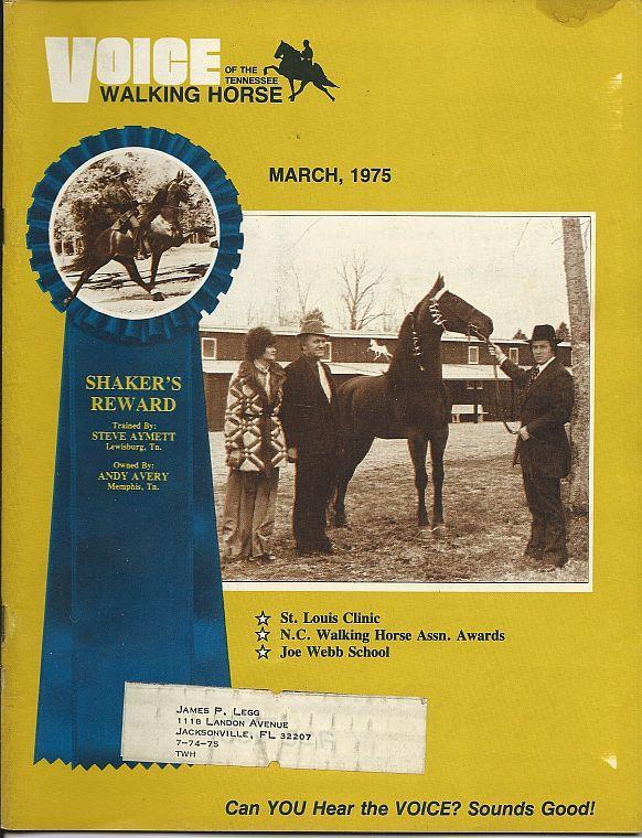 Voice of the Tennessee Walking Horse Magazine March 1975 Shaker's Reward