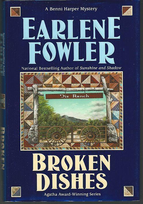 Broken Dishes by Earlene Fowler 2004 1st edition Dust Jacket Benni Harper Cozy